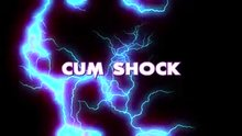 Cum Shock